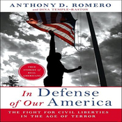 In Defense of Our America: The Fight for Civil Liberties in the Age of Terror (Unabridged) audiobook download