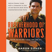 Brotherhood of Warriors: Behind Enemy Lines with a Commando in One of the World's Most Elite Counterterrorism Units (Unabridged) audiobook download