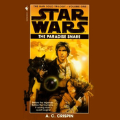Star Wars: The Han Solo Trilogy: The Paradise Snare audiobook download