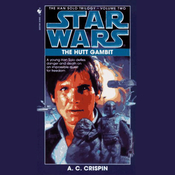 Star Wars: The Han Solo Trilogy: The Hutt Gambit audiobook download