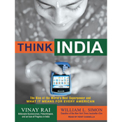 Think India: The Rise of the World's Next Superpower and What It Means for Every American (Unabridged) audiobook download