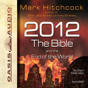 2012, the Bible, and the End of the World (Unabridged) audiobook download
