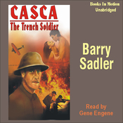 Casca: The Trench Soldier: Casca Series #21 (Unabridged) audiobook download