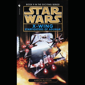 Star Wars: The X-Wing Series, Volume 9: Starfighters of Adumar audiobook download