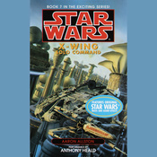 Star Wars: The X-Wing Series, Volume 7: Solo Command audiobook download