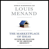 The Marketplace of Ideas: Reform and Reaction in the American University (Unabridged) audiobook download