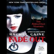 Fade Out: Morganville Vampires, Book 7 (Unabridged) audiobook download
