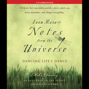 Even More Notes from the Universe: Dancing Life's Dance (Unabridged) audiobook download