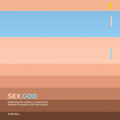 Sex God: Exploring the Endless Connections between Sexuality and Spirituality (Unabridged) audiobook download