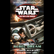 Star Wars: The New Jedi Order: Enemy Lines I: Rebel Dreams audiobook download