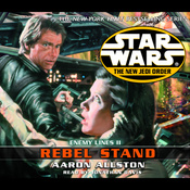 Star Wars: The New Jedi Order: Enemy Lines II: Rebel Stand audiobook download