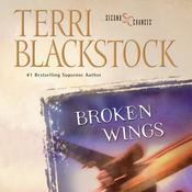 Broken Wings: Second Chances Series (Unabridged) audiobook download
