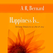 Happiness Is: Simple Steps to a Life of Joy (Unabridged) audiobook download