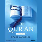 The Qur'an: A Biography: Books That Changed the World (Unabridged) audiobook download