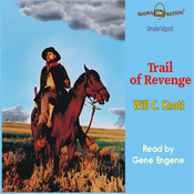 Trail of Revenge: Wolf Caulder Western Series #3 (Unabridged) audiobook download