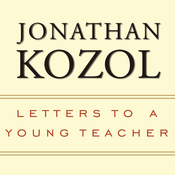 Letters to a Young Teacher (Unabridged) audiobook download