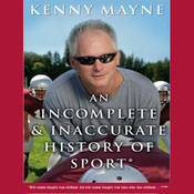 An Incomplete and Inaccurate History of Sport (Unabridged) audiobook download