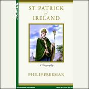 St. Patrick of Ireland: A Biography (Unabridged) audiobook download