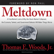 Meltdown: A Look at Why the Economy Tanked and Government Bailouts Will Make Things Worse (Unabridged) audiobook download