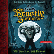Werewolf versus Dragon: An Awfully Beastly Business, Book 1 (Unabridged) audiobook download