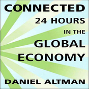 Connected: 24 Hours in the Global Economy (Unabridged) audiobook download