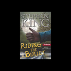 Riding-the-bullet-unabridged-audiobook