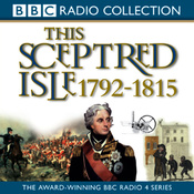 This Sceptred Isle Vol 8: Nelson, Wellington, & Napoleon 1792-1815 (Unabridged) audiobook download