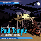 Paul Temple and the Tyler Mystery audiobook download