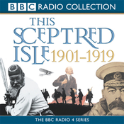 This Sceptred Isle: The Twentieth Century, Volume 1, 1901-1919 (Unabridged) audiobook download