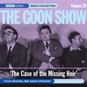 Goon Show Vol. 24: The Case of the Missing Heir audiobook download