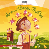 Anne of Green Gables (Dramatised) audiobook download