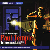 Paul Temple Intervenes: A Rare Archive Recording (Dramatization) audiobook download