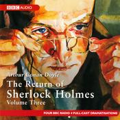 The Return of Sherlock Holmes: Volume Three (Dramatised) audiobook download