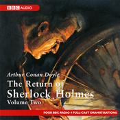 The Return of Sherlock Holmes: Volume Two (Dramatised) audiobook download