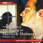 The Return of Sherlock Holmes: Volume One (Dramatised) audiobook download
