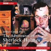 The Adventures of Sherlock Holmes: Volume Three (Dramatised) audiobook download