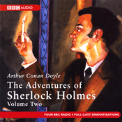 The Adventures of Sherlock Holmes: Volume Two (Dramatised) audiobook download