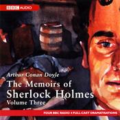The Memoirs of Shelock Holmes: Volume Three (Dramatised) audiobook download
