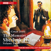 The Memoirs of Shelock Holmes: Volume Two (Dramatised) audiobook download