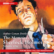 The Memoirs of Shelock Holmes: Volume One (Dramatised) audiobook download