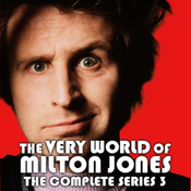 The Very World of Milton Jones: The Complete Series 3 audiobook download