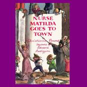 Nurse Matilda Goes To Town (Unabridged) audiobook download