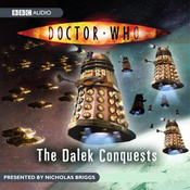 Doctor Who: The Dalek Conquests audiobook download