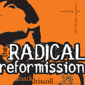 The Radical Reformission: Reaching Out without Selling Out (Unabridged) audiobook download
