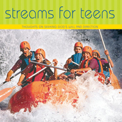 Streams for Teens: Thoughts on Seeking Gods Will and Direction (Unabridged) audiobook download