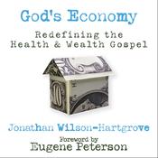 God's Economy: Redefining the Health and Wealth Gospel (Unabridged) audiobook download
