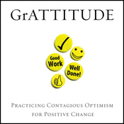 GrATTITUDE: Practicing Contagious Optimism for Positive Change (Unabridged) audiobook download