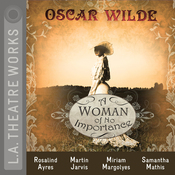 A Woman of No Importance (Dramatized) audiobook download