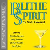 Blithe Spirit (Dramatized) audiobook download