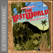 The Lost World (Dramatized) audiobook download